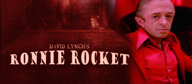 Ronnie Rocket (David Lynch)