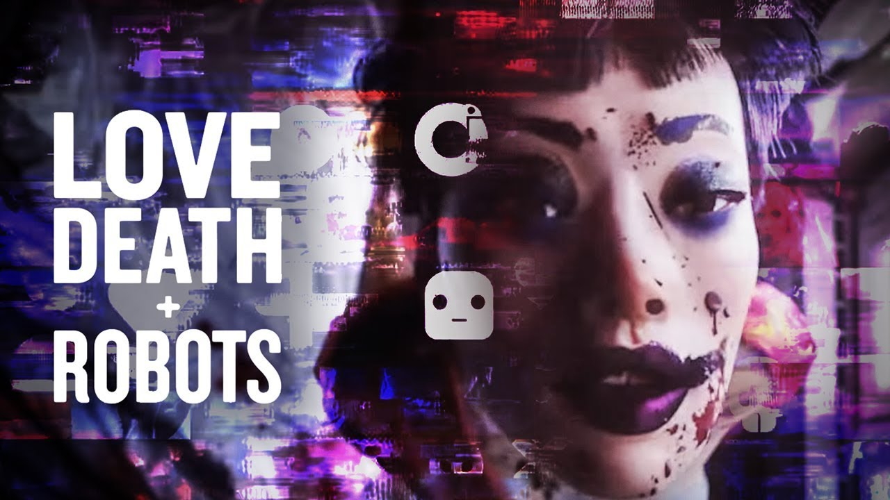 """All 18 Episodes of """"Love, Death & Robots"""" Ranked From Worst To Best"""