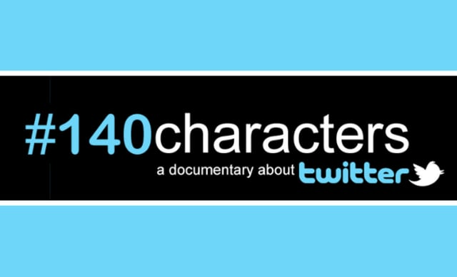 #140 characters A documentary about twitter